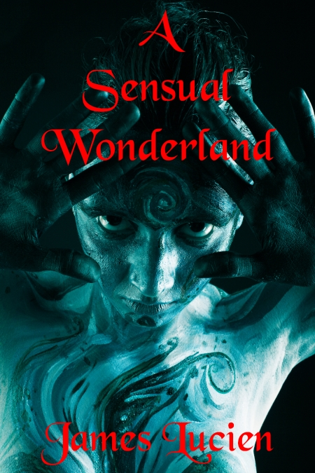 A Sensual Wonderland (50% Scale)